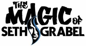 Magic of Seth Grabel